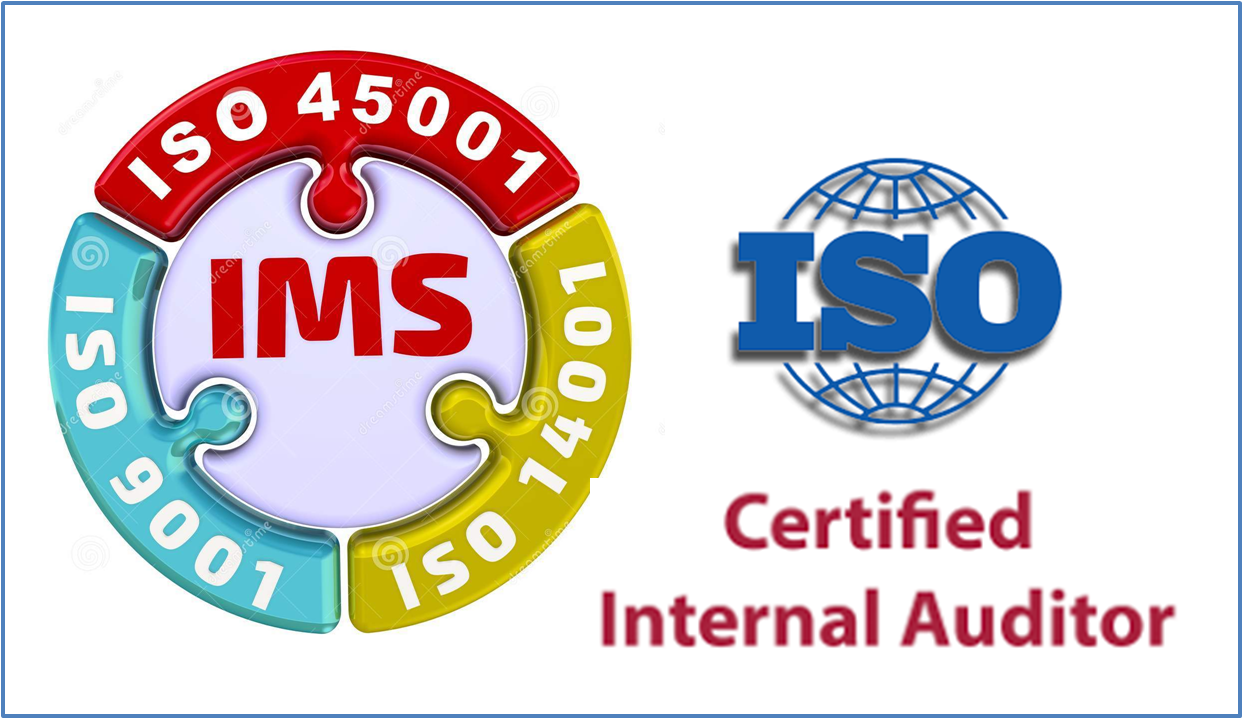 IMS Internal Auditor (ISO9001, ISO 14001 & ISO45001)